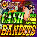 #50FREESPINS TO TRY THE NEW GAME CASH BANDITS SLOTS @ #SILVERSANDS  We've partnered with Silver Sands Casino to bring you an offer you simply cannot refuse. All new and existing casino players can grab 50 Free Spins (no deposit needed) to try out the new Slot Game, Cash Bandits on either the Download, Flash or Silver Sands Mobile casino version! To claim your 50 Free Spins, redeem code CASHB50 in the cashier. Offer valid exclusively to players from OnlineCasinosOnline.co.za. JOIN SILVERSAND