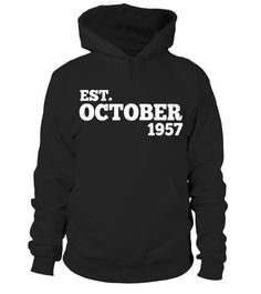 Est October 1957 Shirt Cute 60th Birthday Gifts TShirt  #tshirtsfashion #tshirtwomen #tshirtmen #tshirtprinting