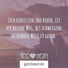 Reden ist immer wichtig!  Mehr Sprüche auf: www.girlsheart.de  #reden #beziehung #freundschaft