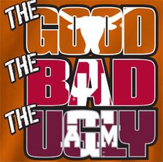 Texas Longhorns Football T-Shirts - The Good The Bad The Ugly ...