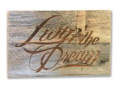 Livin' the Dream Rustic Sign