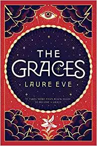 The Graces by Laure Eve | In Danish | Borrowed it from the Copenhagen city library | finished it 25th January 2018