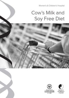 Cow's Milk and Soy Free Diet