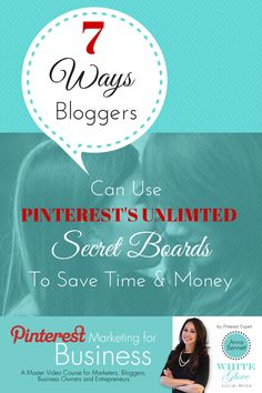 7 ways bloggers can use Pinterest's unlimited secret boards to save time & money! www.whiteglovesoc... #PinterestForBusiness #PinterestTips