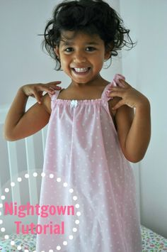 Little Girl's Nightgown Tutorial