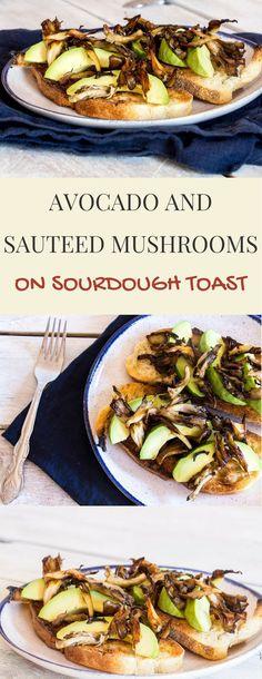 Avocado and Sauteed Mushrooms on Sourdough Toast