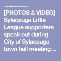 [PHOTOS & VIDEO] Sylacauga Little League supporters speak out during City of Sylacauga town hall meeting - Sylacauga News
