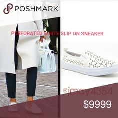 COMING SOON Perforated white slip on sneakers. So chic and on trend! More details to come!  Sizes available: 5.5, 5, 6, 6.5, 7, 7.5, 8, 8.5, 9, 10  LIKE TO BE NOTIFIED or COMMENT BELOW Shoes Sneakers