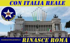 Con Italia Reale rinasce Roma | ITALIA REALE - Stella e Corona