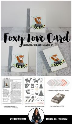 Stampin' Up! Video Tutorial   Foxy Love Card by Andrea Walford Features the following main products: - Foxy Friends stamp set - Fox Builder punch - Sunshine Sayings stamp set - Sunshine Wishes Thinlits dies
