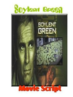 Classic Sci-Fi SOYLENT GREEN Movie Script , http://www.amazon.com/dp/B0087T4IO0/ref=cm_sw_r_pi_dp_LJjYpb1206VH2
