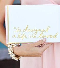 Design a life you love.