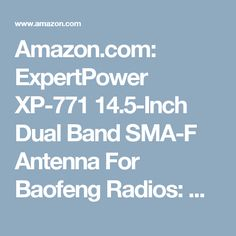 Amazon.com: ExpertPower XP-771 14.5-Inch Dual Band SMA-F Antenna For Baofeng Radios: Cell Phones & Accessories