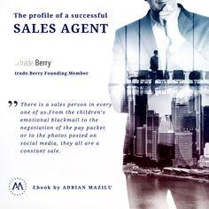 Emotional Blackmail, Economic Environment, Sales Agent, Determination, Success, Profile, Passion, Social Media, User Profile