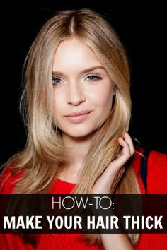 how to make your hair thick