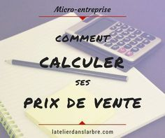 Méthode de calcul de prix de vente quand on est micro-entrepreneur/se (auto-entrepreneur/se) - Tap the link now to Learn how I made it to 1 million in sales in 5 months with e-commerce! I'll give you the 3 advertising phases I did to make it for FREE Starting A Business, Business Planning, Business Tips, Online Business, Strategy Business, Micro Entrepreneur, Entrepreneur Ideas, Business Entrepreneur, Site Wordpress