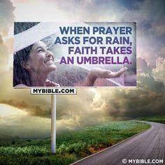 Prayer and faith.