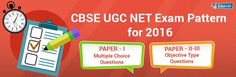 CBSE UGC NET Exam Pattern for July 2016 – Learn and Follow!