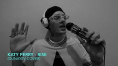 Katy Perry - Rise (Dunayev Cover)