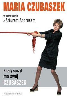 Każdy szczyt ma swój Czubaszek - Maria Czubaszek, Artur Andrus