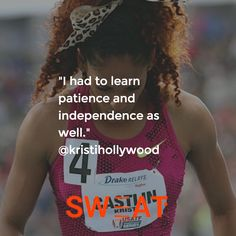 """""""I had to learn patience and independence as well."""" Kristi Castlin"""