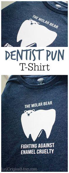 "Hilarious, ""punny"" shirt for a dentist or dental hygienist - the molar bear!"