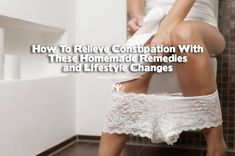 How To Relieve Constipation With These Homemade Remedies and Lifestyle Changes   via #lifeadvancer   lifeadvancer.com