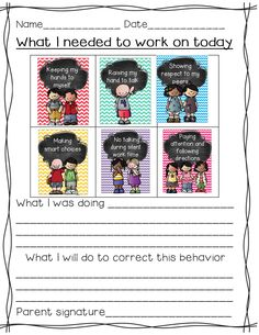 Think sheets when students don't follow rules. These get sent home to parents. Students reflect on their behavior.