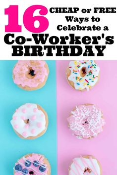 16 Cheap or Free Ways to Celebrate a Friend or Co-Workers Birthday - Mom Needs Chocolate