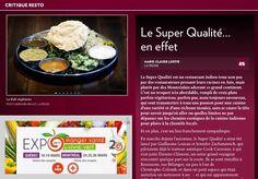 Le Super Qualité est un restaurant indien tenu non pas par des restaurateurs prenant leurs racines en Asie, mais plutôt par des Montréalais adorant ce grand continent. C'est un troquet très abordable, rempli de vrais plats parfois végétariens, parfo