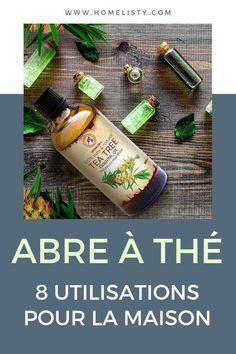 Enregistrez cette épingle et mettez de côté ces 8 utilisations de l'huile essentielle d'arbre à thé pour la maison.