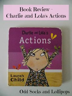Book Review - Charlie and Lola's Actions - Our review of the utterly amazing Charlie and Lola's Actions Book - perfect for toddlers