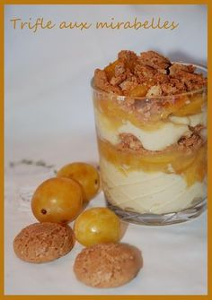 Trifle aux mirabelles Mousse Dessert, Trifle Desserts, Cold Desserts, Sweet Desserts, Sorbet, Sweet Corner, Good Food, Yummy Food, Batch Cooking