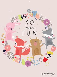 "We must always remember to have ""SO much FUN"" Illustration & Surface Pattern Design by Aless Baylis Illustration Mignonne, Art Mignon, A4 Poster, Grafik Design, Children's Book Illustration, Cute Animal Illustration, Surface Pattern Design, Cute Art, Print Patterns"