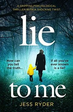 Lie to Me: A gripping psychological thriller with a shock... https://www.amazon.co.uk/dp/B06XH4LMF7/ref=cm_sw_r_pi_dp_x_6hUZybE6G3XRD