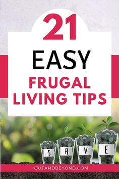 Do you want to know easy frugal living tips to save money ? Here are 21 frugal living tips that will save you hundreds so you can become debt free. Best money saving tips for stay at home moms. #frugalliving #savingmoney #stayathomemom