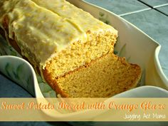 Sweet Potato Bread with Orange Glaze - Juggling Act Mama