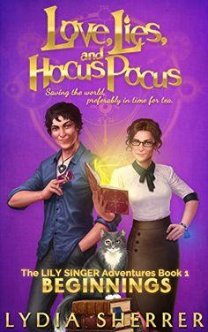 Love, Lies, and Hocus Pocus: Beginnings (The Lily Singer ... https://www.amazon.com/dp/B01DB5ITIK/ref=cm_sw_r_pi_dp_x_66epyb09SP3SH