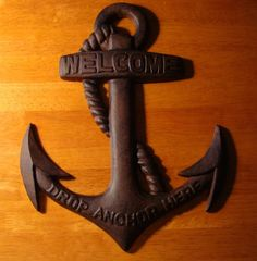 WELCOME - DROP ANCHOR HERE Large Rustic Nautical Beach Home Sailing Decor Sign