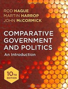 Comparative Government and Politics: An Introduction by R…