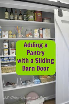 This home had no pantry but the owners made one in a very small space and even added a sliding barn door to boot!