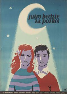 Józef Mroszczak (1910 Nowy Targ - 1975 Warszawa) Jutro będzie za późno, 1955 r.
