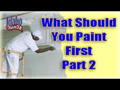 What Should You Paint First If You Have A Paint Sprayer. Steps To Painting  Including Painting Trim, Walls, And Ceilings And What To Roll Or What To  Spray.