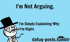 I'm not arguing!!