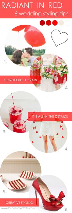 Styling tips for weddings http://www.theperfectpalette.com/2013/11/6-wedding-styling-tips-radiant-in-red.html