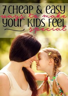 This has so many heartwarming ideas! I love making my kids feel special, but it can be hard to do when money is tight. These free ideas are priceless!
