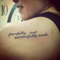 fearfully and wonderfully made tattoo || back || shoulder