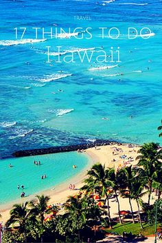 17 things you must do in Honolulu.   /thelimericklane/ #travel #Hawaii #travelnoire