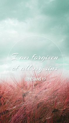 Ephesians In whom we have redemption through his blood, the forgiveness of sins, according to the riches of his grace; Printable Bible Verses, Bible Verses Quotes, Scriptures, God Is Amazing, God Is Good, Book Of Ephesians, Eph 1, Real Life Quotes, Jesus Is Lord