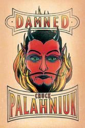Damned - by Chuck Palahniuk - Think adolescence is hell? You have no idea... Welcome to Dante's Inferno, by way of The Breakfast Club , from the mind of American fiction's most brilliant troublemaker. #Kobo #eBook #20s